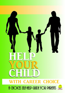 Help Your Child With Career Choice